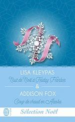 Télécharger le livre :  Nuit de Noël à Friday Harbor & Coup de chaud en Alaska