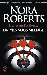 Télécharger le livre :  Lieutenant Eve Dallas (tome 43) - Crimes sous silence