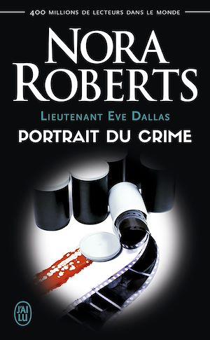 Téléchargez le livre :  Lieutenant Eve Dallas (Tome 16) - Portrait du crime