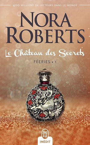 Téléchargez le livre :  Féeries (Tome 1) - Le Château des Secrets