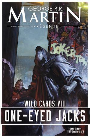 Téléchargez le livre :  Wild Cards (Tome 8) - One-Eyed Jacks