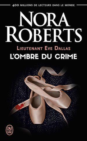 Téléchargez le livre :  Lieutenant Eve Dallas tome (Tome 31.5) - L'ombre du crime