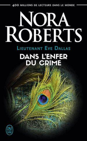 Téléchargez le livre :  Lieutenant Eve Dallas (Tome 33,5) - Dans l'enfer du crime