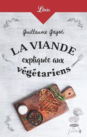 Téléchargez le livre :  La Viande expliquée aux végétariens