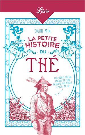 Téléchargez le livre :  La Petite Histoire du thé
