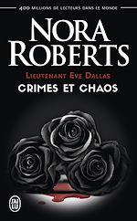 Télécharger le livre :  Lieutenant Eve Dallas - Crimes et chaos
