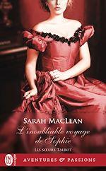 Télécharger le livre :  Les sœurs Talbot (Tome 1) - L'inoubliable voyage de Sophie