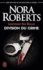 Télécharger le livre :  Lieutenant Eve Dallas (tome 18) - Division du crime