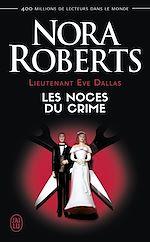 Télécharger le livre :  Lieutenant Eve Dallas (Tome 44) - Les noces du crime