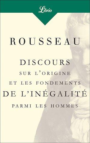 Téléchargez le livre :  Discours sur l'origine et les fondements de l'inégalité parmi les hommes