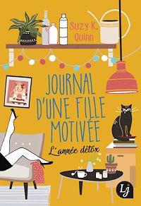 Télécharger le livre : Journal d'une fille motivée. L'année détox