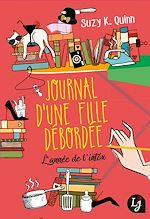 Télécharger le livre :  Journal d'une fille débordée. L'année de l'intox