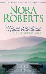 Télécharger le livre :  Magie irlandaise (Tome 2) - Les larmes de la lune