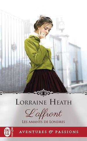 Téléchargez le livre :  Les amants de Londres (Tome 1) - L'affront