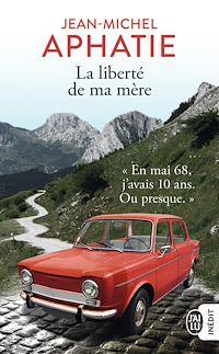 Télécharger le livre : La liberté de ma mère