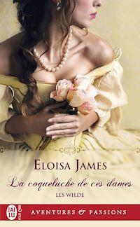 Télécharger le livre : Les Wilde (Tome 1) - La coqueluche de ces dames