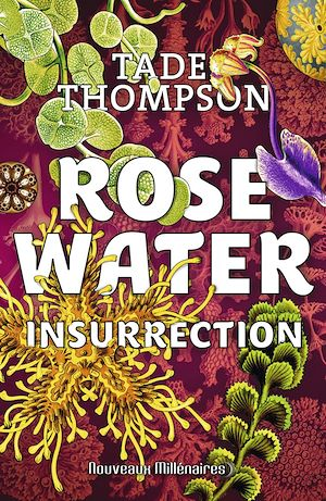 Téléchargez le livre :  Rosewater (Tome 2) - Insurrection