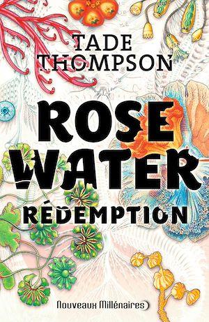 Téléchargez le livre :  Rosewater (Tome 3) - Rédemption