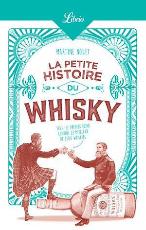 Téléchargez le livre :  La Petite Histoire du whisky