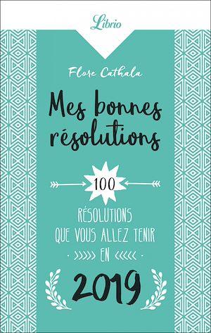 Téléchargez le livre :  Mes bonnes résolutions