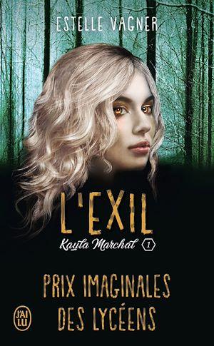 Téléchargez le livre :  Kayla Marchal (Tome 1) - L'exil
