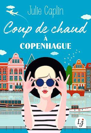 Téléchargez le livre :  Coup de chaud à Copenhague