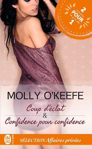 Téléchargez le livre :  Coup d'éclat et Confidence pour confidence