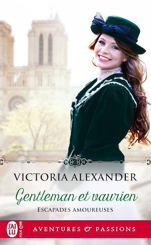 Téléchargez le livre :  Escapades amoureuses (tome 1) - Gentleman et vaurien