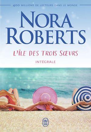Téléchargez le livre :  L'île des trois sœurs (L'Intégrale)
