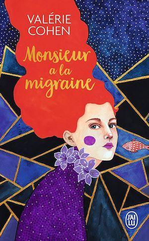 Téléchargez le livre :  Monsieur a la migraine