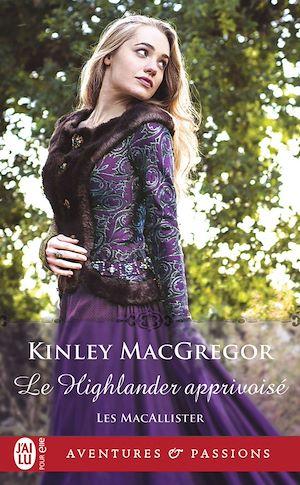 Téléchargez le livre :  Les MacAllister (Tome 4) - Le Highlander apprivoisé