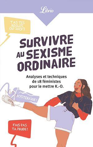 Téléchargez le livre :  Survivre au sexisme ordinaire