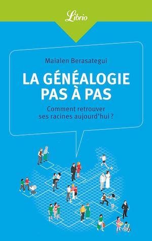 Téléchargez le livre :  La généalogie pas à pas