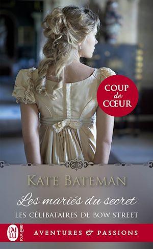 Téléchargez le livre :  Les célibataires de Bow Street (Tome 1) - Les mariés du secret