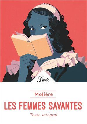 Téléchargez le livre :  Les Femmes savantes