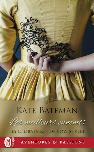 Téléchargez le livre :  Les célibataires de Bow Street (Tome 2) - Les meilleurs ennemis