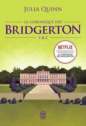 Téléchargez le livre :  La chronique des Bridgerton (Tomes 1 & 2)