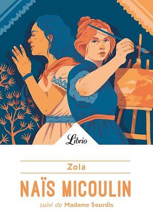 Téléchargez le livre :  Naïs Micoulin suivi de Madame Sourdis