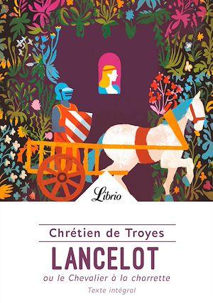 Téléchargez le livre :  Lancelot ou le Chevalier à la charrette