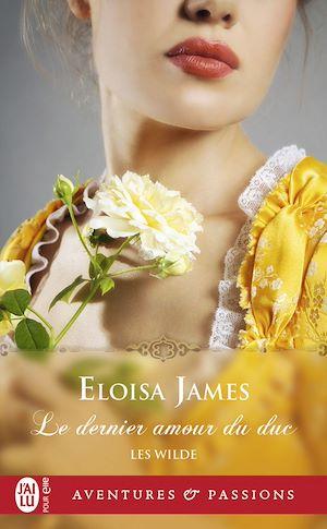 Téléchargez le livre :  Les Wilde (Tome 5) - Le dernier amour du duc