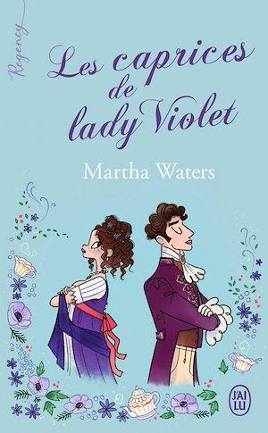 Téléchargez le livre :  Regency - Les caprices de lady Violet