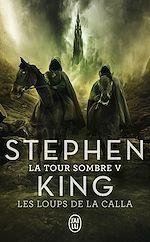 Télécharger le livre :  La Tour Sombre (Tome 5) - Les Loups de la Calla