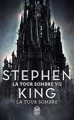 Télécharger le livre :  La Tour Sombre (Tome 7) - La Tour Sombre