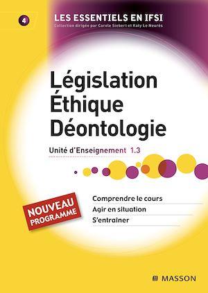 Téléchargez le livre :  Législation. Éthique. Déontologie