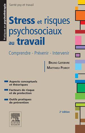 Téléchargez le livre :  Stress et risques psychosociaux au travail