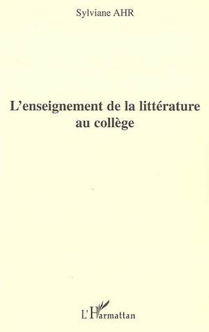 Téléchargez le livre :  L'enseignement de la littérature au collège