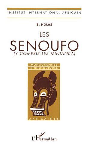 Téléchargez le livre :  Les Sénoufo (y compris les Minianka)