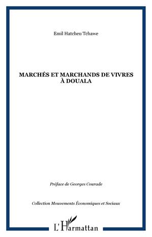 Téléchargez le livre :  Marchés et marchands de vivres à Douala