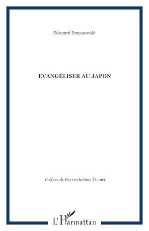 Téléchargez le livre :  Evangéliser au Japon