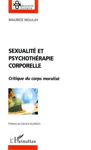 Téléchargez le livre :  Sexualité et psychothérapie corporelle